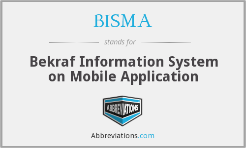 What does BISMA stand for?