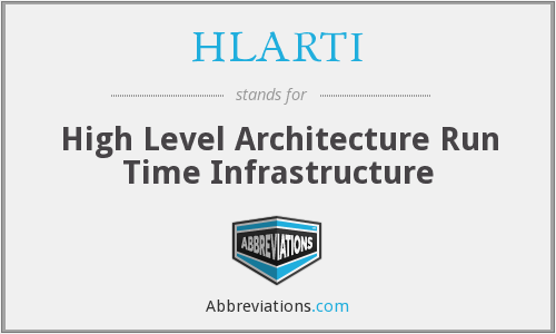 HLARTI - High Level Architecture Run Time Infrastructure