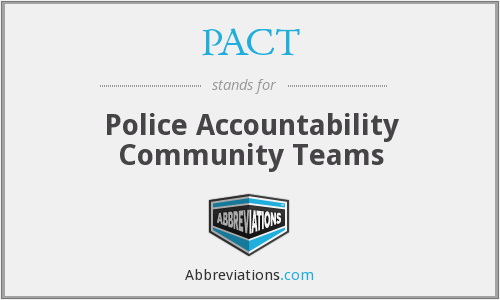 PACT - Police Accountability Community Teams