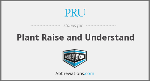 PRU - Plant Raise and Understand