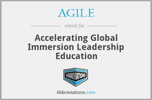 AGILE - Accelerating Global Immersion Leadership Education