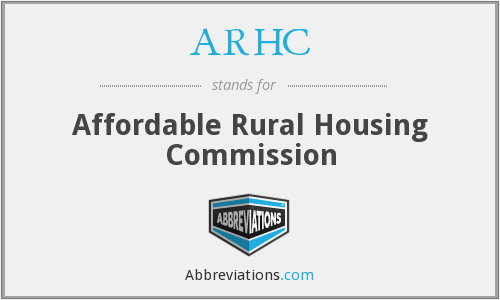 ARHC - Affordable Rural Housing Commission