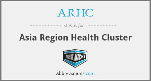 ARHC - Asia Region Health Cluster