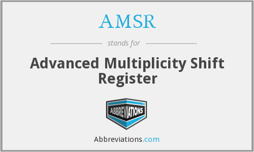 AMSR - Advanced Multiplicity Shift Register