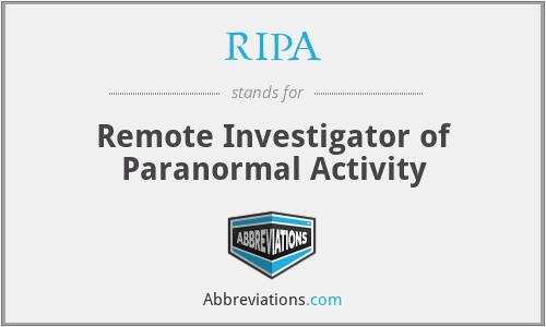 RIPA - Remote Investigator of Paranormal Activity