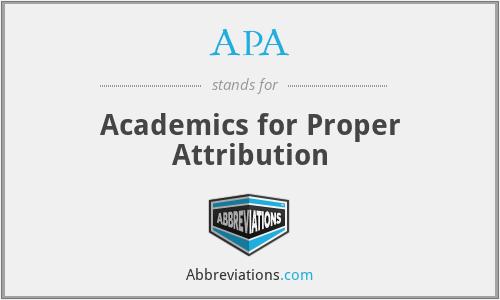 APA - Academics for Proper Attribution