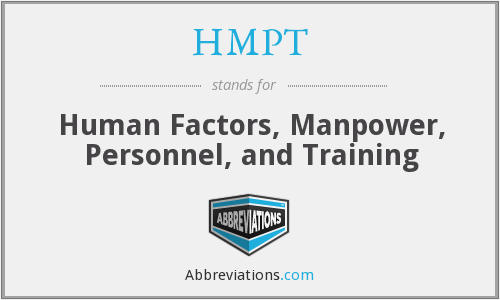 HMPT - Human Factors, Manpower, Personnel, and Training