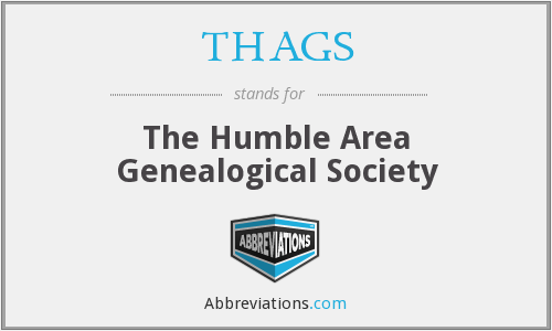 What does THAGS stand for?