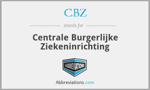 CBZ - Centrale Burgerlijke Ziekeninrichting