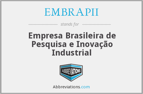 What does EMBRAPII stand for?