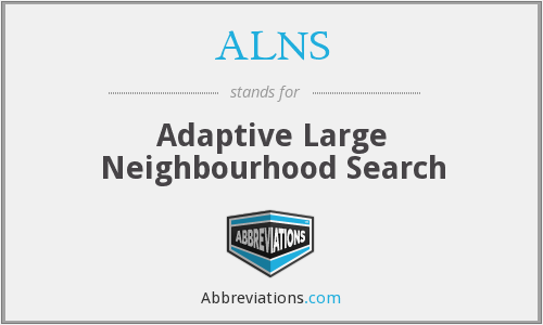 ALNS - Adaptive Large Neighbourhood Search