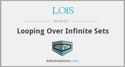 LOIS - Looping Over Infinite Sets