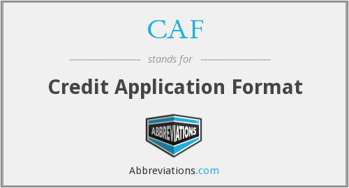 CAF - Credit Application Format