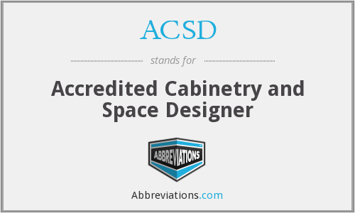 ACSD - Accredited Cabinetry and Space Designer