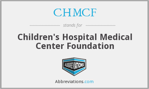 CHMCF - Children's Hospital Medical Center Foundation