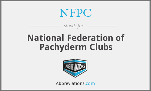 NFPC - National Federation of Pachyderm Clubs