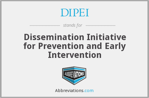 DIPEI - Dissemination Initiative for Prevention and Early Intervention