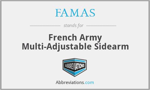 FAMAS - French Army Multi-Adjustable Sidearm