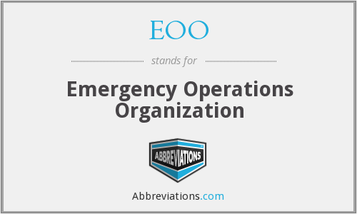 EOO - Emergency Operations Organization