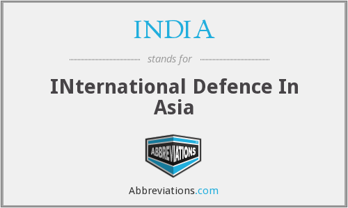 INDIA - INternational Defence In Asia