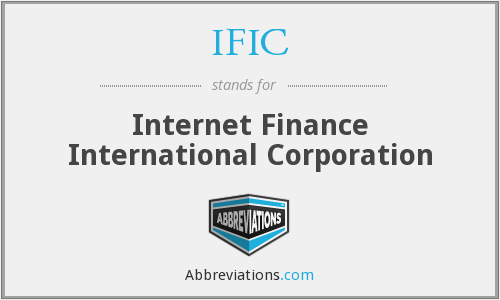 IFIC - Internet Finance International Corporation