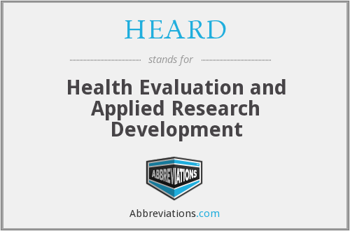 HEARD - Health Evaluation and Applied Research Development