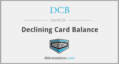 DCB - Declining Card Balance