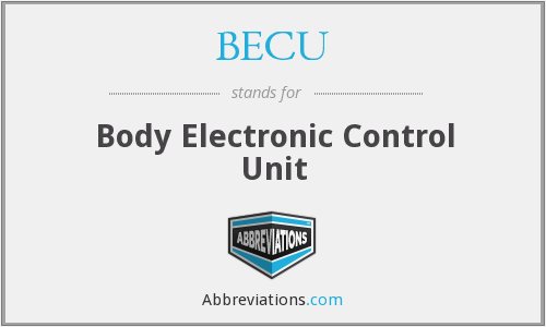 BECU - Body Electronic Control Unit