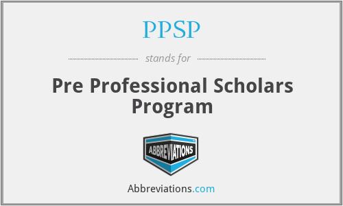 PPSP - Pre Professional Scholars Program