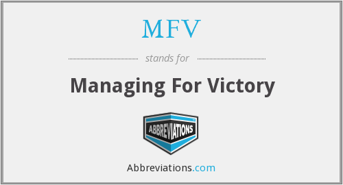 MFV - Managing For Victory