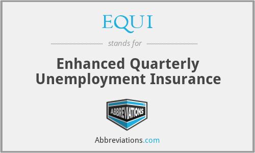 EQUI - Enhanced Quarterly Unemployment Insurance