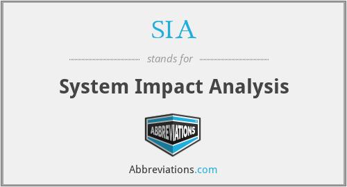 SIA - System Impact Analysis