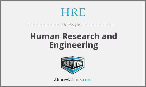 HRE - Human Research and Engineering