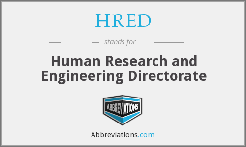 HRED - Human Research and Engineering Directorate