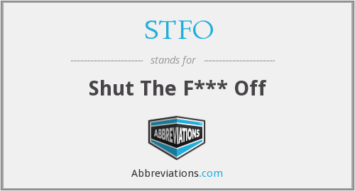 What does STFO stand for?