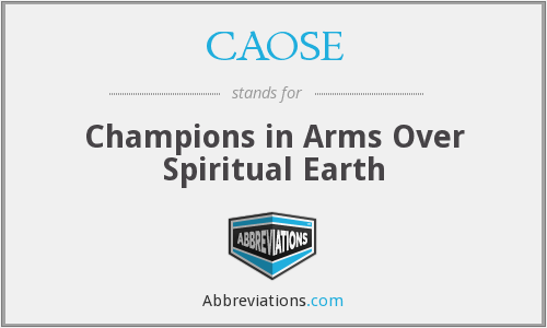CAOSE - Champions in Arms Over Spiritual Earth
