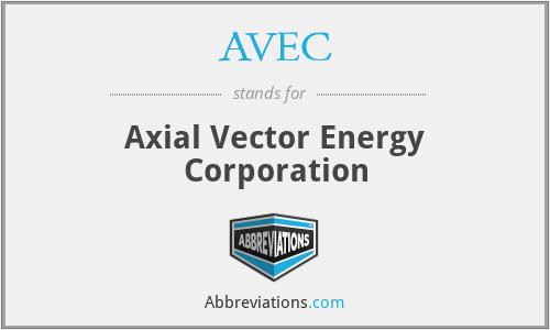 AVEC - Axial Vector Energy Corporation