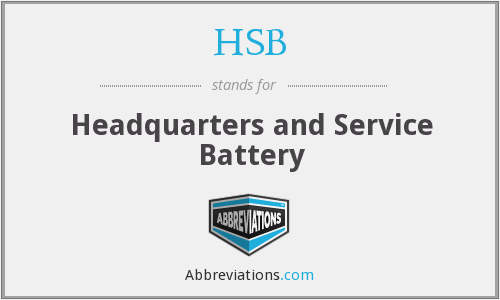 HSB - Headquarters and Service Battery