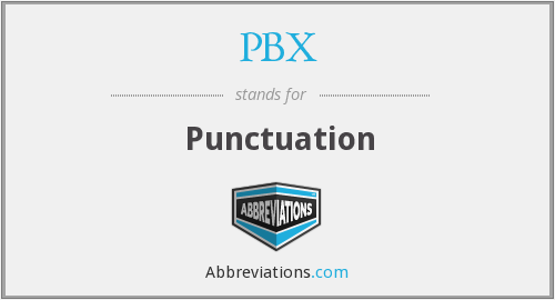 PBX - Punctuation