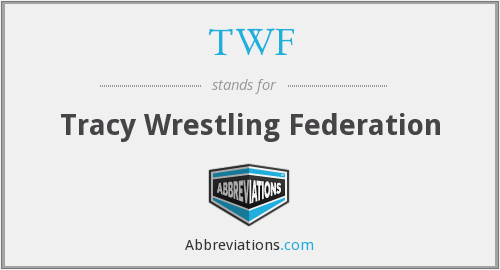 TWF - Tracy Wrestling Federation