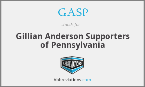 GASP - Gillian Anderson Supporters of Pennsylvania