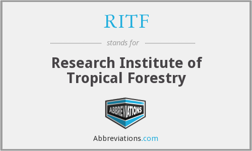 RITF - Research Institute of Tropical Forestry
