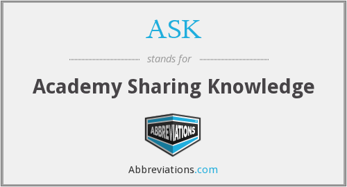 ASK - Academy Sharing Knowledge