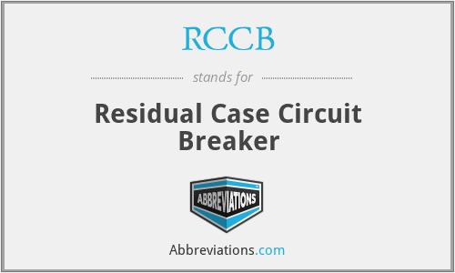 RCCB - Residual Case Circuit Breaker