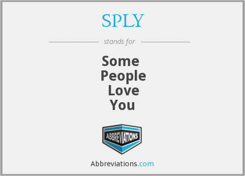 SPLY - Some  People Love You