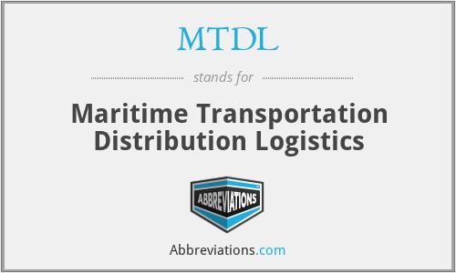 MTDL - Maritime Transportation Distribution Logistics