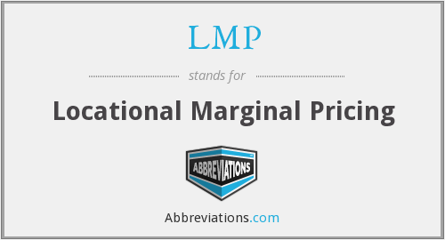 LMP - Locational Marginal Pricing
