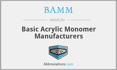 BAMM - Basic Acrylic Monomer Manufacturers