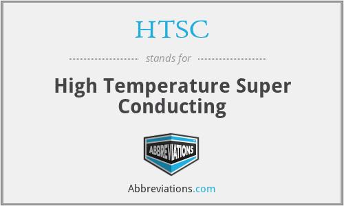 HTSC - High Temperature Super Conducting