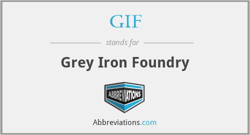 GIF - Grey Iron Foundry